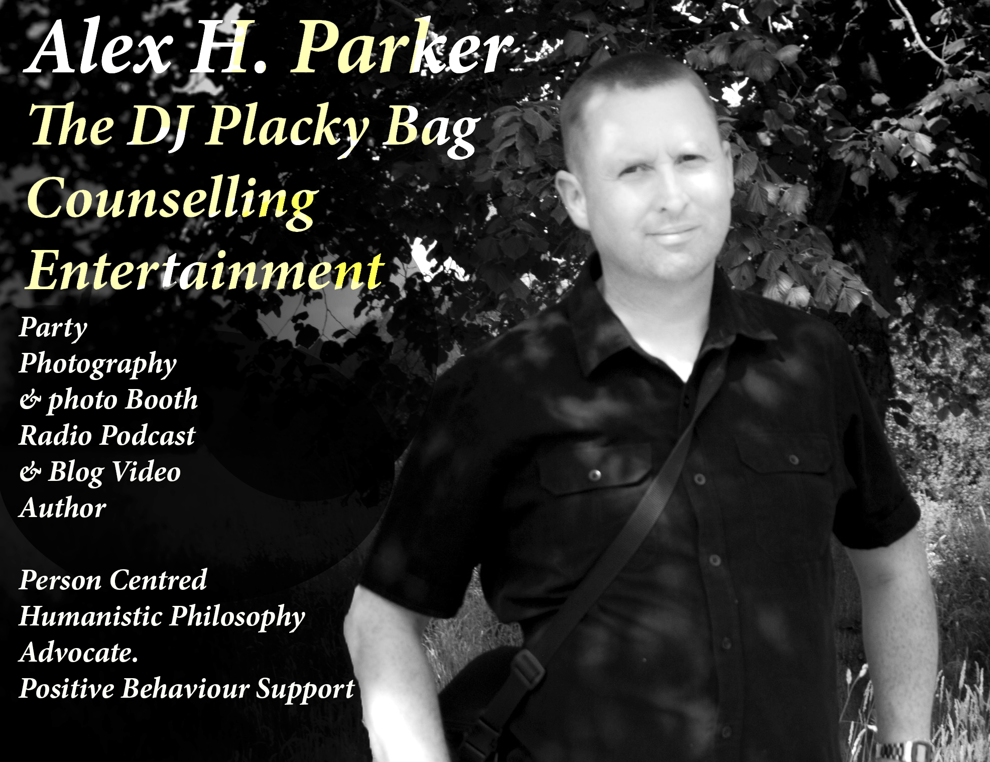 Alex H Parker Counselling Northumberland Talking Therapy, Hypnotherapy,  Positive Behaviour Support, Person Centred Care.Author, Escape family Support, Contact Morpeth, wedding DJ, mobile disco, party photography